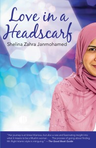 Shelina Zahra Janmohamed's Love in a Headscarf